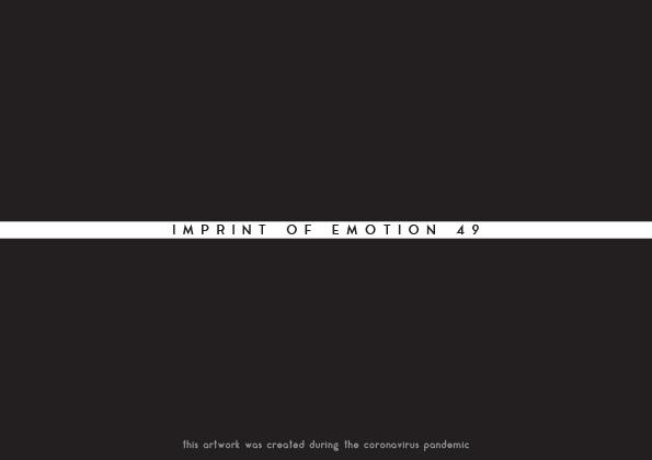 Imprint of Emotion 49